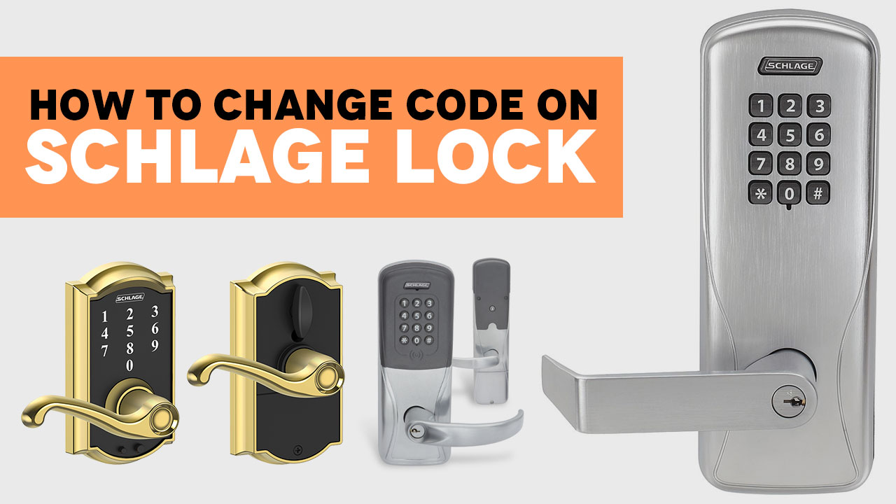 how to change code on schlage locks