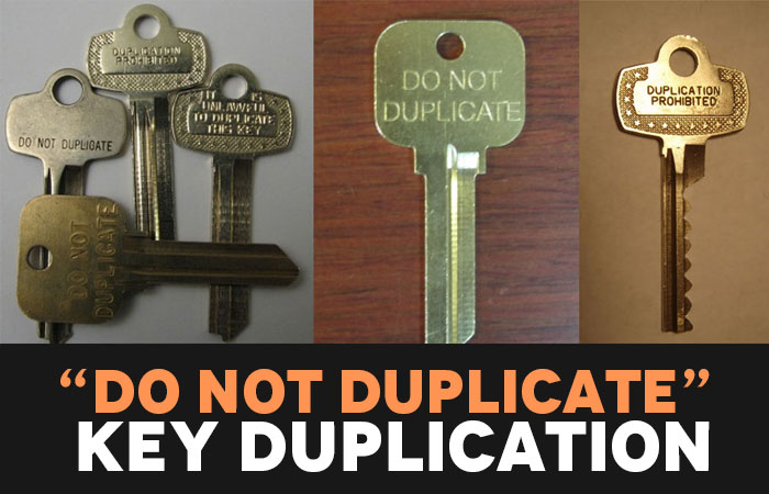 """Do Not Duplicate"" Key Duplication"